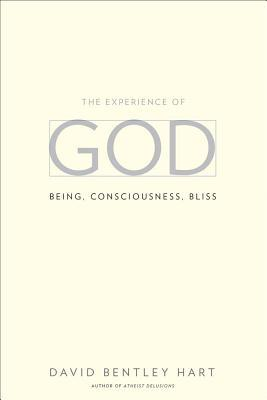 David Bentley Hart's, 'The Experience of God' – The Full Review
